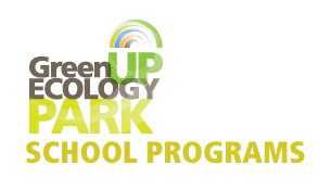 GreenUP Ecology Park School Programs