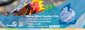 Click here to order your water wise garden kit.